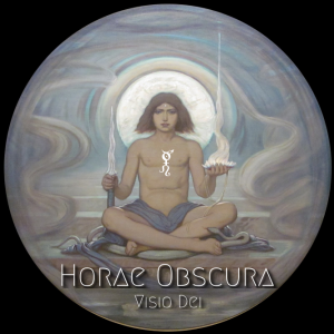 Horae Obscura XXIV ∴ Visio Dei