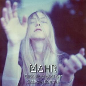 Mahr ∴ Obscurum Noctis 1 ∴ Samhain Edition