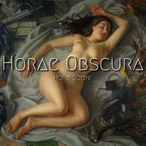 Horae Obscura XXVI ∴ Hora Somni