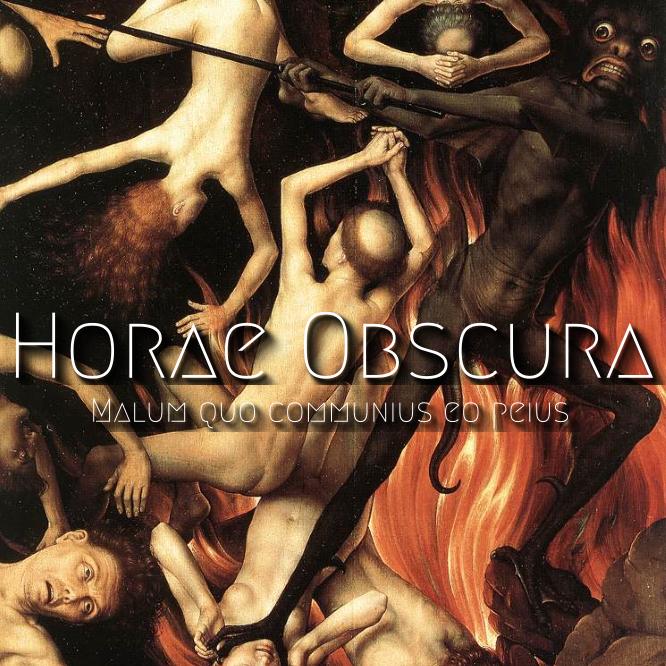 Horae Obscura XXXI - Malum Quo Communius Eo Peius - cover