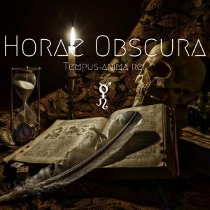 Horae Obscura XXXII - Tempus anima Rei - cover