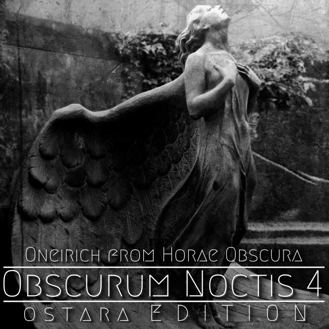 Obscurum Noctis 4 - Ostara Edition - Oneirich - Horae Obscura - Cover