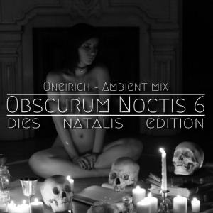 Oneirich - Dies Natalis - 01 - Ambient