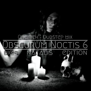 Oneirich - Dies Natalis - 02 - Dubstep