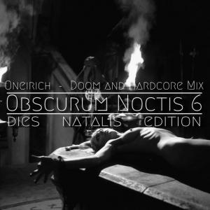 Oneirich - Dies Natalis - 04 - Hardcore