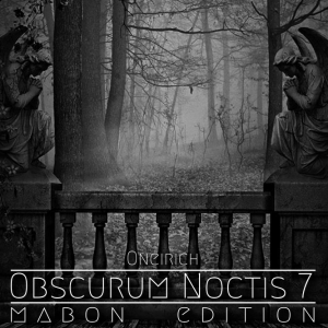 Obscurum Noctis 7 - Mabon Edition - Oneirich