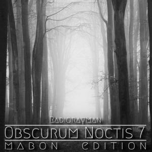 Obscurum Noctis 7 - Mabon Edition - Radio Rayman