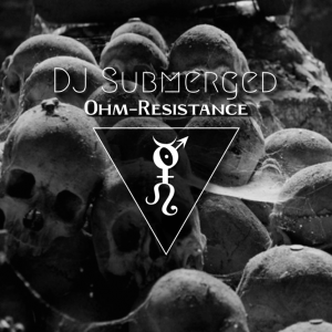 Obscurum Noctis 8 - Samhain Edition - DJ Submerged - Ohm-Resistance Halloween Mix