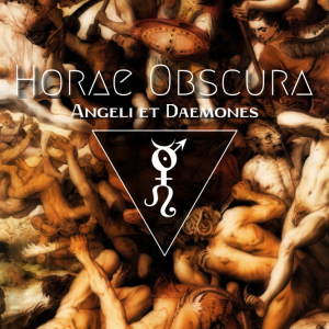 Horae Obscura LIX :: Angeli et Daemones