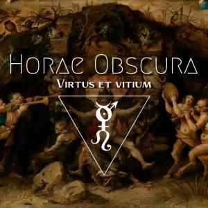 Horae Obscura LX :: Virtus et vitium