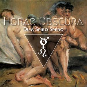 Horae Obscura LXII ∴ Dum spiro spero