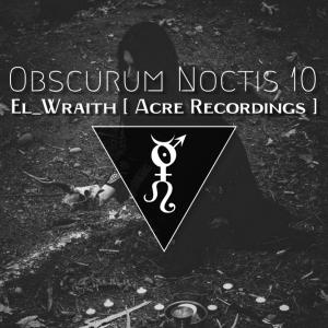 Obscurum Noctis 10 - Imbolc Edition - El_wraith