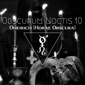 Obscurum Noctis 10 - Imbolc Edition - Oneirich