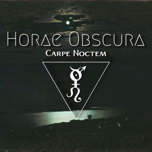 Horae Obscura LXIV :: Carpe noctem