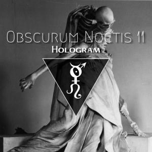 Obscurum Noctis 11 - Ostara Edition - Hologram