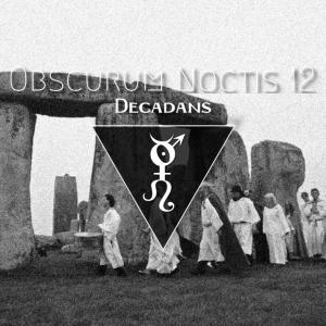 Obscurum Noctis 12 - Litha Edition - Decadans