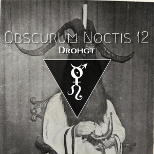 Obscurum Noctis 12 - Litha Edition - Drohgt