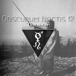 Obscurum Noctis 12 - Litha Edition - Oneirich