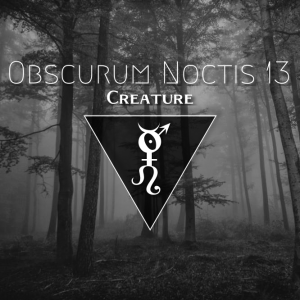 obscurum-noctis-13-mabon-edition-featuring-traumatic-label-creature